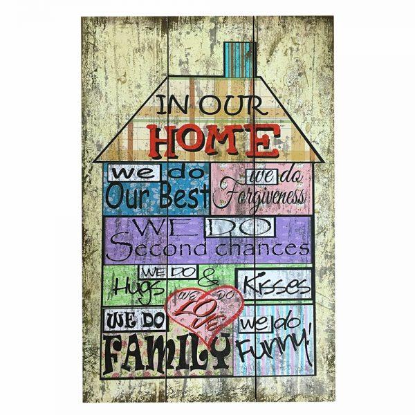 Tablou mesaj In our home we do lemn vintage 40x60cm