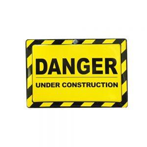 Placa metalica Danger Under Construction