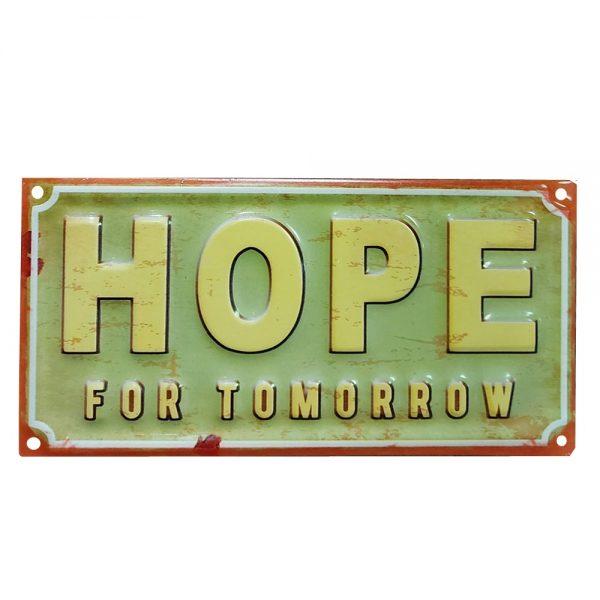 Placa metalica Hope For Tomorrow vintage